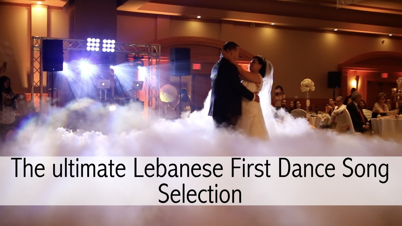 The Ultimate Guide for a Lebanese Wedding Entrance Songs.